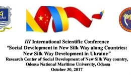 "III International Scientific Conference ""Social Development in New Silk Way along Countries: New Silk Way Development in Ukraine"""
