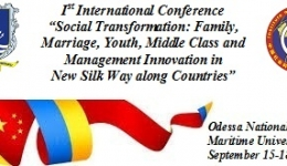 "First International Scientific Conference ""Social Transformation: Family, Marriage, Youth, Middle Class аnd Innovation Мanagement in New Silk Road»"